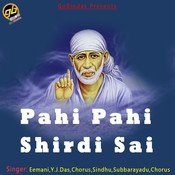 Pahi Pahi Shirdi Sai Songs