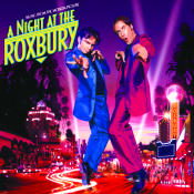 A Night At The Roxbury Songs