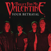 Your Betrayal Songs