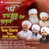 Wah Guru Tera Sab Sadka Songs
