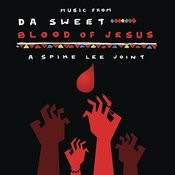 Music From Da Sweet Blood Of Jesus Songs