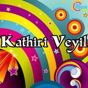 Kathiri Veyil Songs