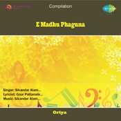 E Madhu Phaguna Songs