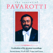 Luciano Pavarotti The Essential Pavarotti A Selection Of His Greatest Recordings Songs