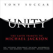 Unity: The Latin Tribute To Michael Jackson Songs