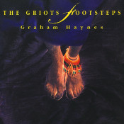 The Griots Footsteps Songs