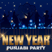 New Year Punjabi Party Songs