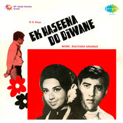 Ek Hasina Do Diwane Songs