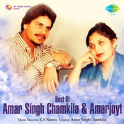 Best Of Amar Singh Chamkila And Amarjyot Songs