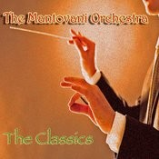 Mantovani Orchestra: The Classics Songs