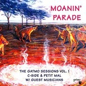 Moanin' Parade: The Gatmo Sessions, Vol.1 Songs