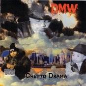 Ghetto Drama (Parental Advisory) Songs