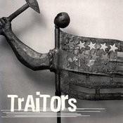 Traitors Songs