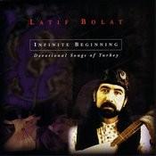 Infinite Begining: Devotional Songs Of Turkey Songs