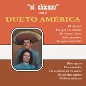 El Chicano Con El Dueto América Songs