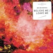 Believe Me/Leave Me Songs