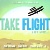 PS Classics Presents: Take Flight - A New Musical Songs