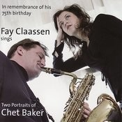 Fay Claassen Sings Two Portraits Of Chet Baker Songs