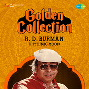 Golden Collection R D Burman Rhythmic Mood Songs