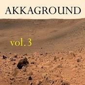 Akkaground 3 Songs