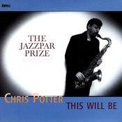 Chris Potter Quarter & Jazzpar Septet Songs