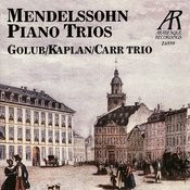 Mendelssohn: Trio No. 1 in D Minor, Trio No. 2 in C Minor Songs
