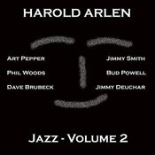 Harold Arlen - Jazz - Vol 2 Songs