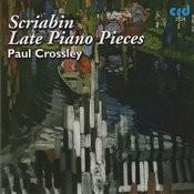 Scriabin: Late Piano Pieces Songs