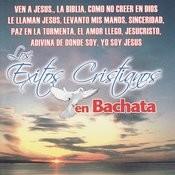 Los Exitos Cristianos En Bachata Songs