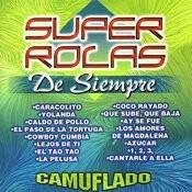 Super Rolas De Siempre Songs