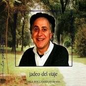 Jadeo Del Viaje Songs