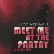 Meet Me At The Partay - Remixes Songs