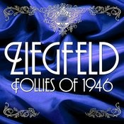 Ziegfeld Follies Of 1946 Songs