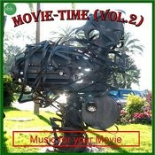 Movie Time Vol. 2 - Music For Your Movie Songs