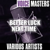 Voice Masters: Better Luck Next Time Songs