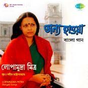 Lopamudra Mitra - Annya Haoa Songs