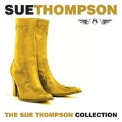 The Sue Thompson Collection Songs