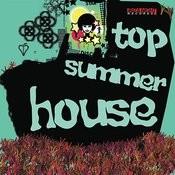 Top Summer House Songs
