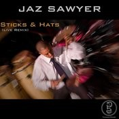 Sticks & Hats Live Remix Solo Songs