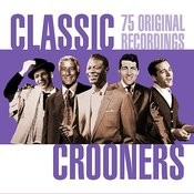 Classic Crooners (Remastered) Songs
