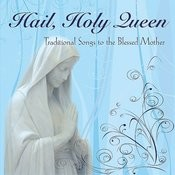 Hail, Holy Queen Song