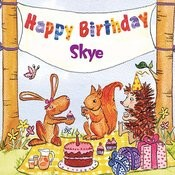 Happy Birthday Skye Songs