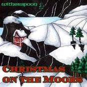 Christmas On The Moors Songs