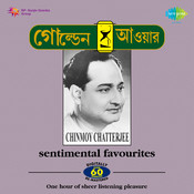 Golden Hour - Tagore Love Songs By Chinmoy Chatterjee Songs