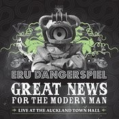 Great News For The Modern Man - Live At The Auckland Town Hall Songs