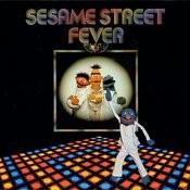 Sesame Street: Sesame Street Fever Songs