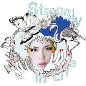 Strongly In Life Songs