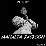 Ze Best - Mahalia Jackson Songs