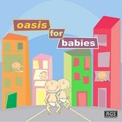 Oasis For Babies Songs