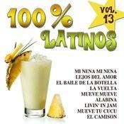 100% Latinos Vol.13 Songs